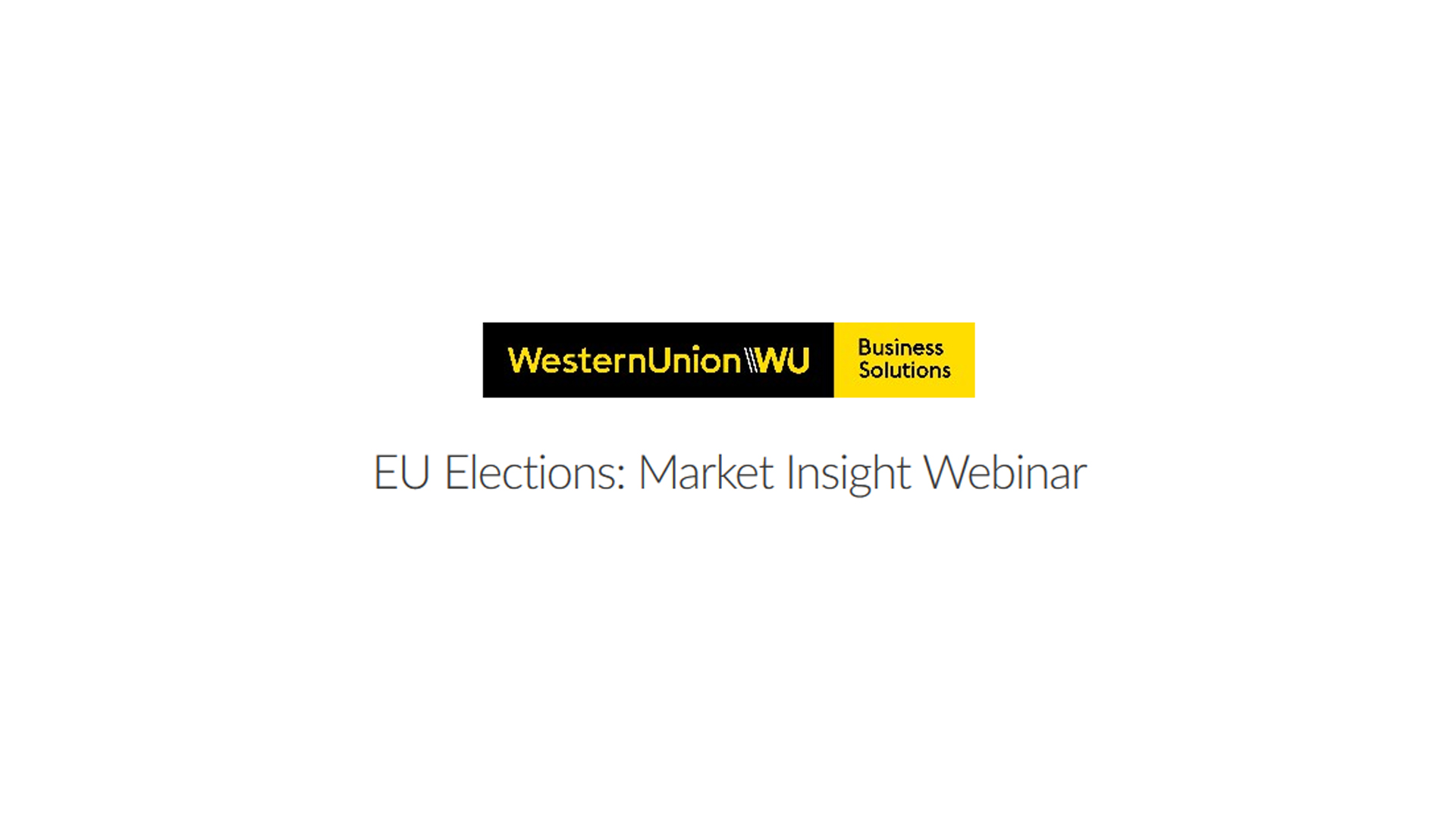 Western Union Monthly Currency Outlook and Market Events and Currency Guide