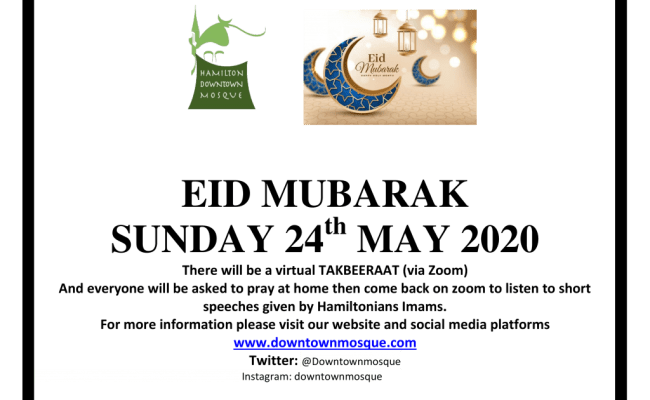 First Day Of Eid Is May 24th 2020 Hamilton Downtown