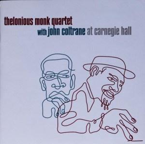Monk & Coltrane at Carnegie Hall