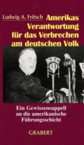 amerikas-verantwortung-fuer-die-verbrechen-am-deutschen-volk