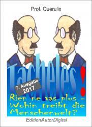 """Prof. Querulix, """"Rien ne vas plus – Wohin treibt die Menschenwelt?"""", eBook (ISBN 978-3-943788-43-3), 264 S., 9,95 Euro"""