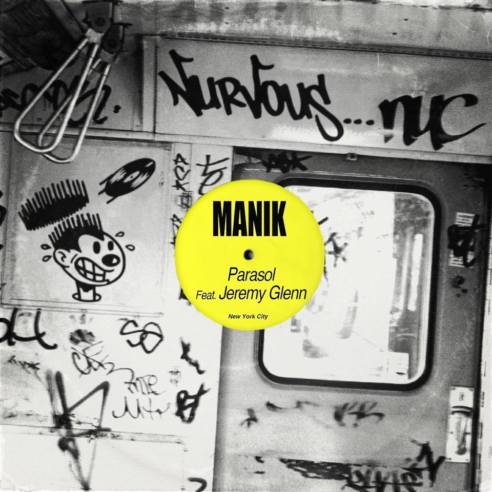 MANIK feat. Jeremy Glenn – Parasol