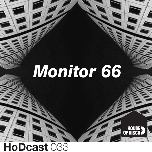 Monitor 66 – House of Disco Guestmix