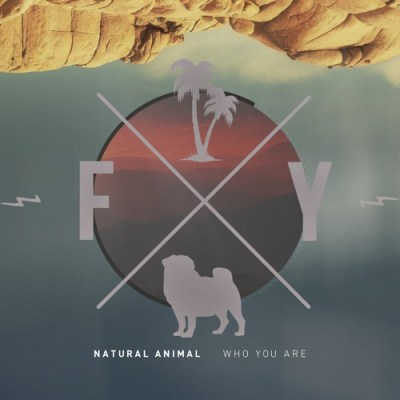 Natural Animal - Who You Are (Freak You Remix)