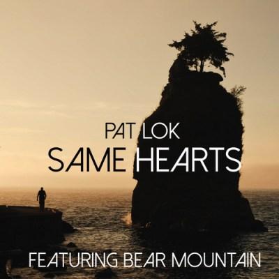 Pat Lok - Same Hearts ft. Bear Mountain