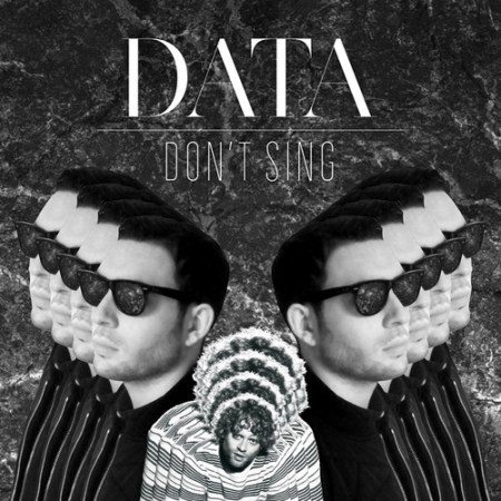 DYLTS - DATA - Don't Sing (Feat. Benny Sings)
