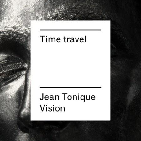 DYLTS - Superpoze - Time Travel (Jean Tonique Vision)