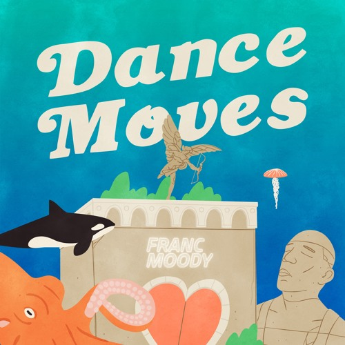 "Perfect your ""Dance Moves"" with Franc Moody's new EP"