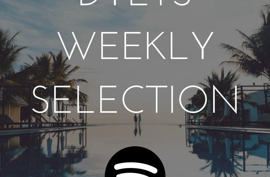 DYLTS Weekly Playlist on Spotify – Nu-disco, Chillout, Indie Pop…
