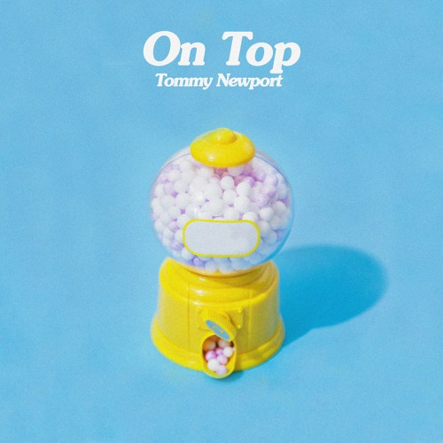 DYLTS-Tommy-Newport-On-Top