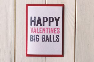 Valentines Big Balls cards