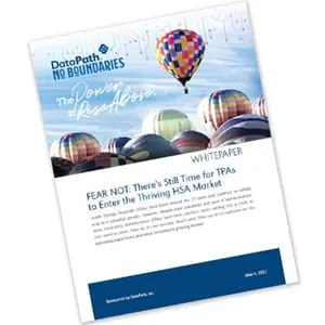 Whitepaper - Fear Not: There's Still Time for TPAs to Enter the Thriving HSA Market