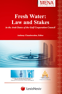 Fresh Water, Law and Stakes in the Arab States of the Gulf Cooperation Council (ISBN9781474310475)