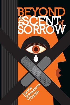 Beyond the Scent of Sorrow