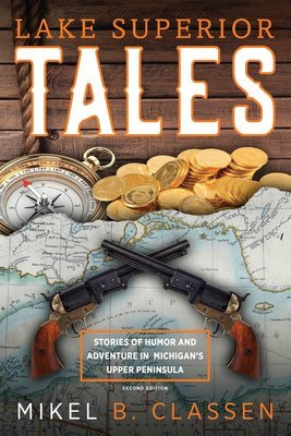 Lake Superior Tales, 2nd Edition