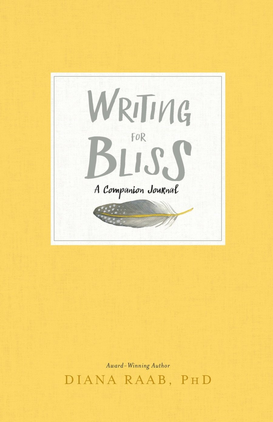 Writing For Bliss: A Companion Journal