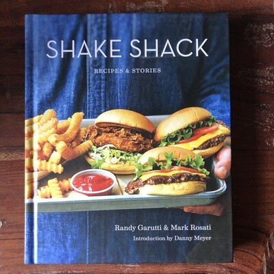 Shake Shack Cookbook: Recipes & Stories signed by Randy Garutti & Mark Rosati