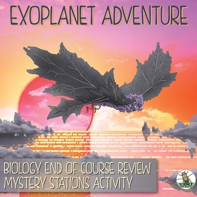 Exoplanet Adventure: Biology End of Year Stations Review Activity