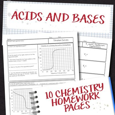 Chemistry Unit 15: Acids and Bases Homework Pages