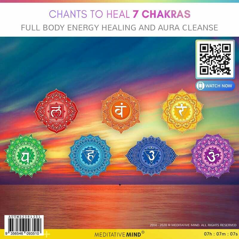 CHANTS to HEAL 7 CHAKRAS - Full Body Energy Healing and Aura Cleanse