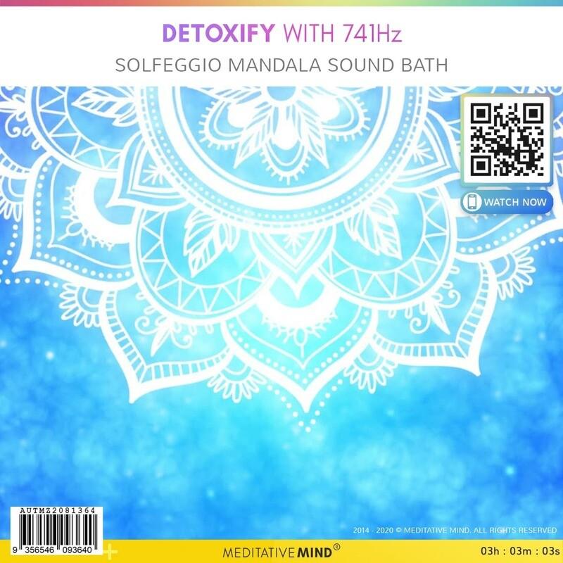 Detoxify with 741Hz - Solfeggio Mandala Sound Bath