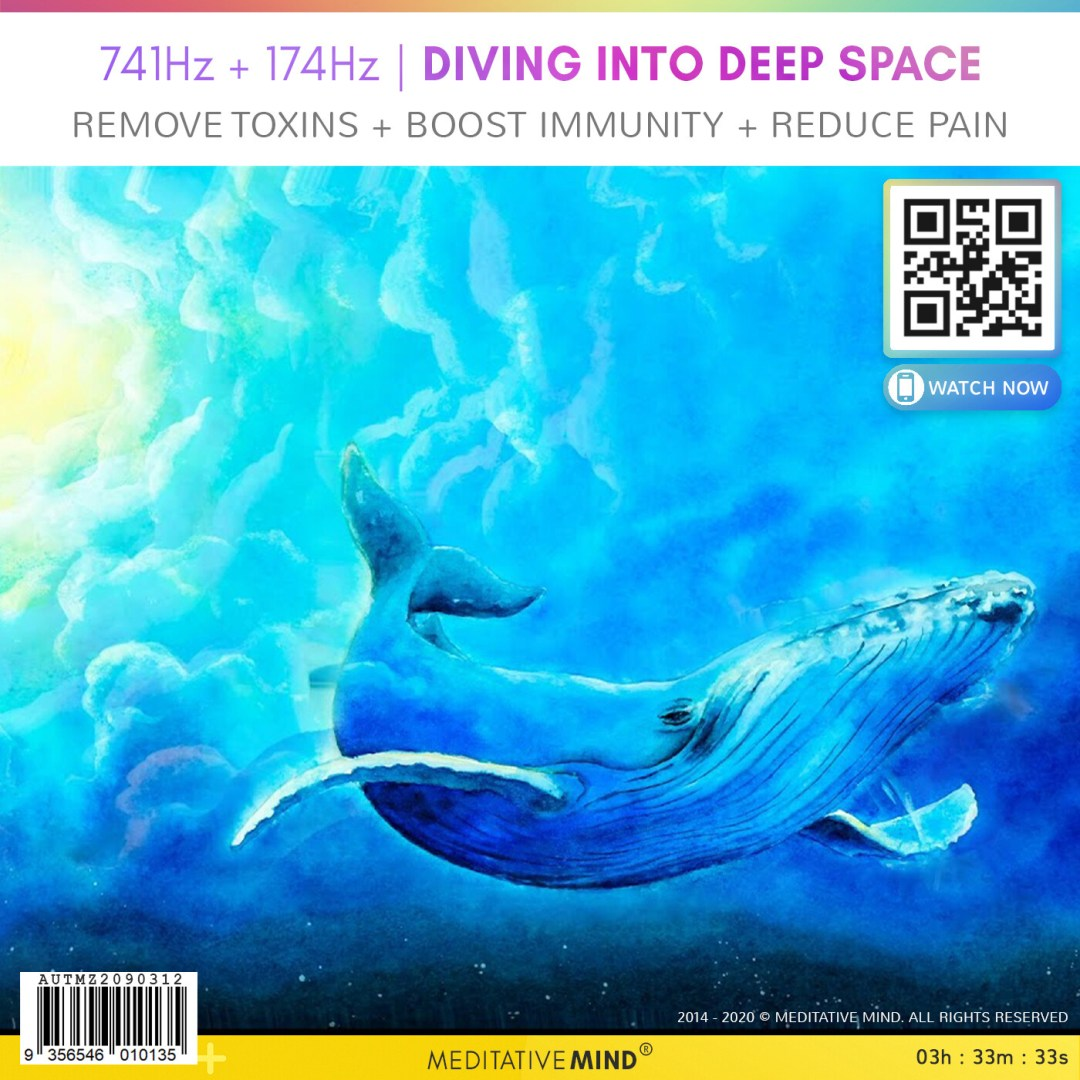 741Hz + 174Hz | Diving Into Deep Space - Remove Toxins + Boost Immunity + Reduce Pain