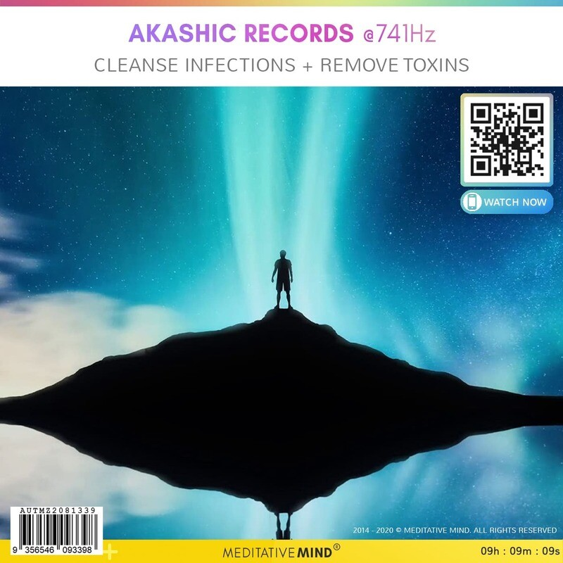 AKASHIC RECORDS @741Hz - Cleanse Infections + Remove Toxins