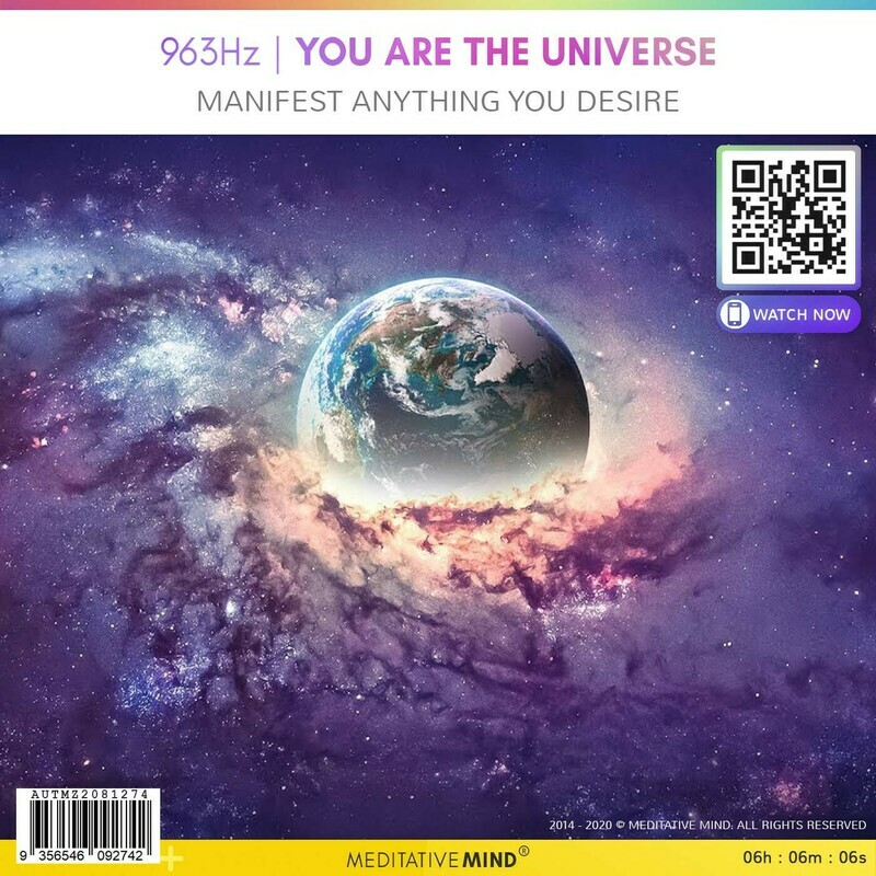 963Hz | YOU ARE THE UNIVERSE - Manifest Anything You Desire