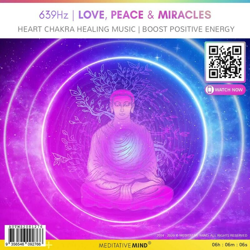 639Hz | LOVE, PEACE & MIRACLES -  Heart Chakra Healing Music | Boost Positive Energy
