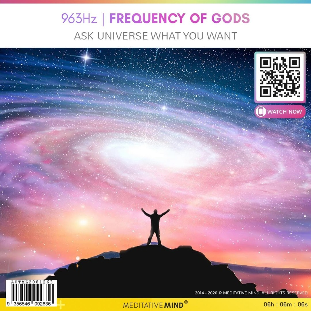 963Hz   FREQUENCY OF GODS - Ask Universe What You Want