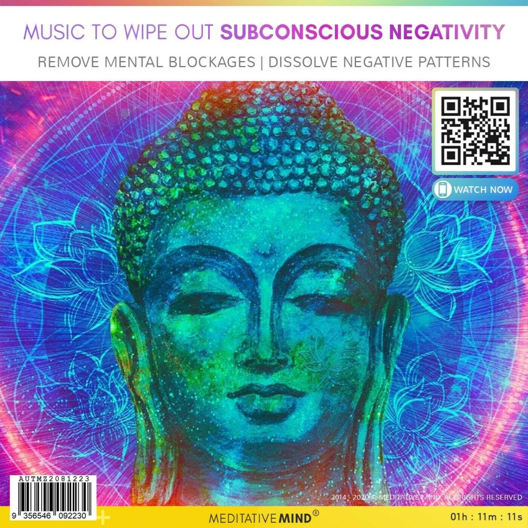 Music to Wipe Out Subconscious Negativity - Remove Mental Blockages | Dissolve Negative Patterns