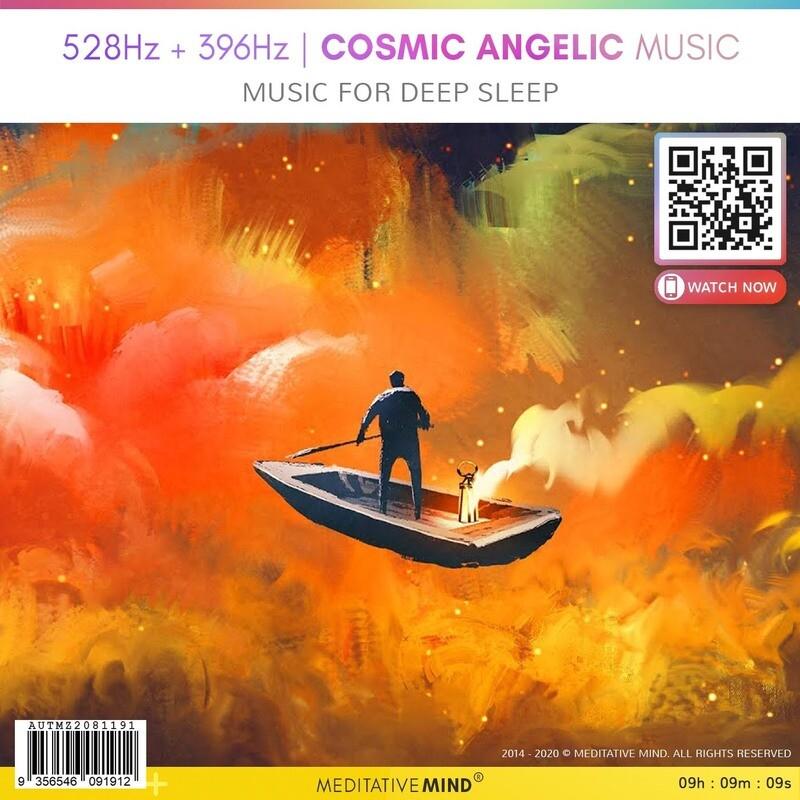 528Hz + 396Hz   Cosmic Angelic Music - Music for Deep Sleep