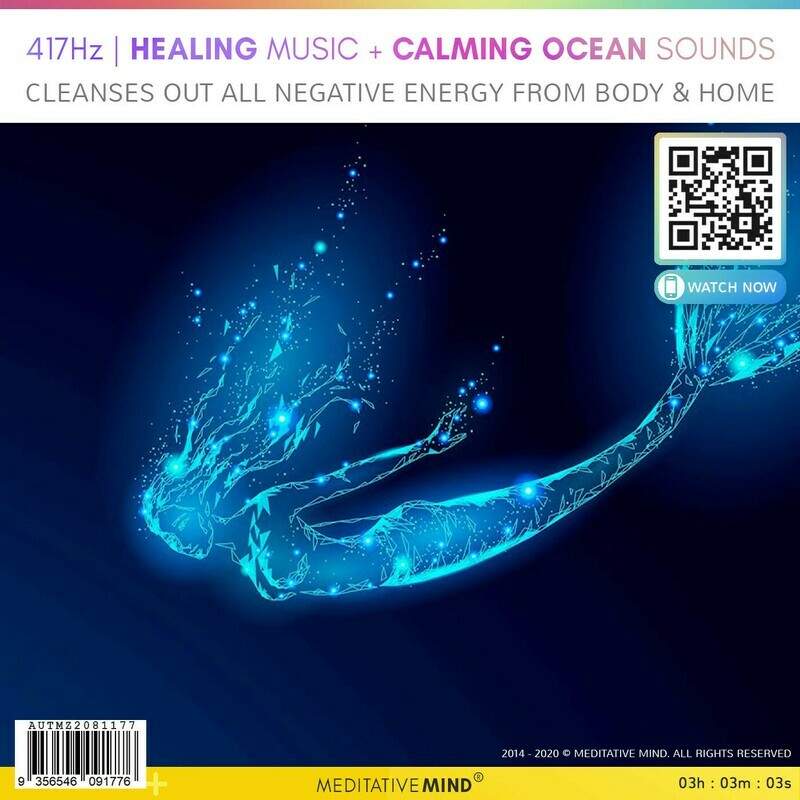 417Hz   HEALING MUSIC + CALMING OCEAN SOUNDS - Cleanses Out All Negative Energy from Body & Home