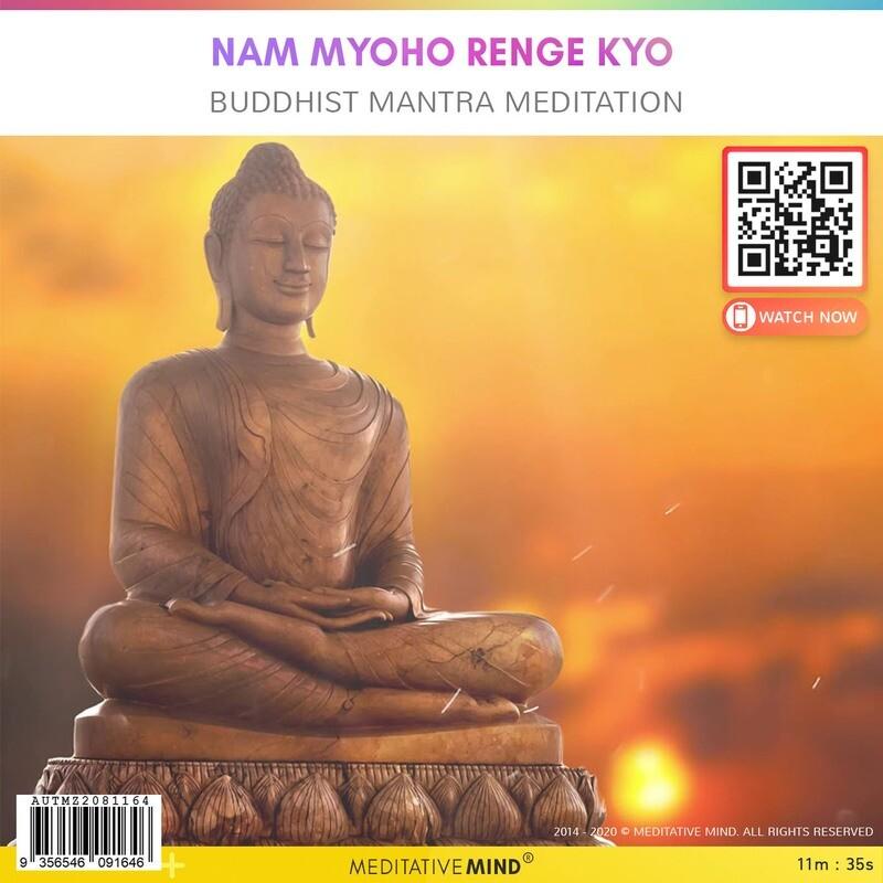 NAM MYOHO RENGE KYO - Buddhist Mantra Meditation