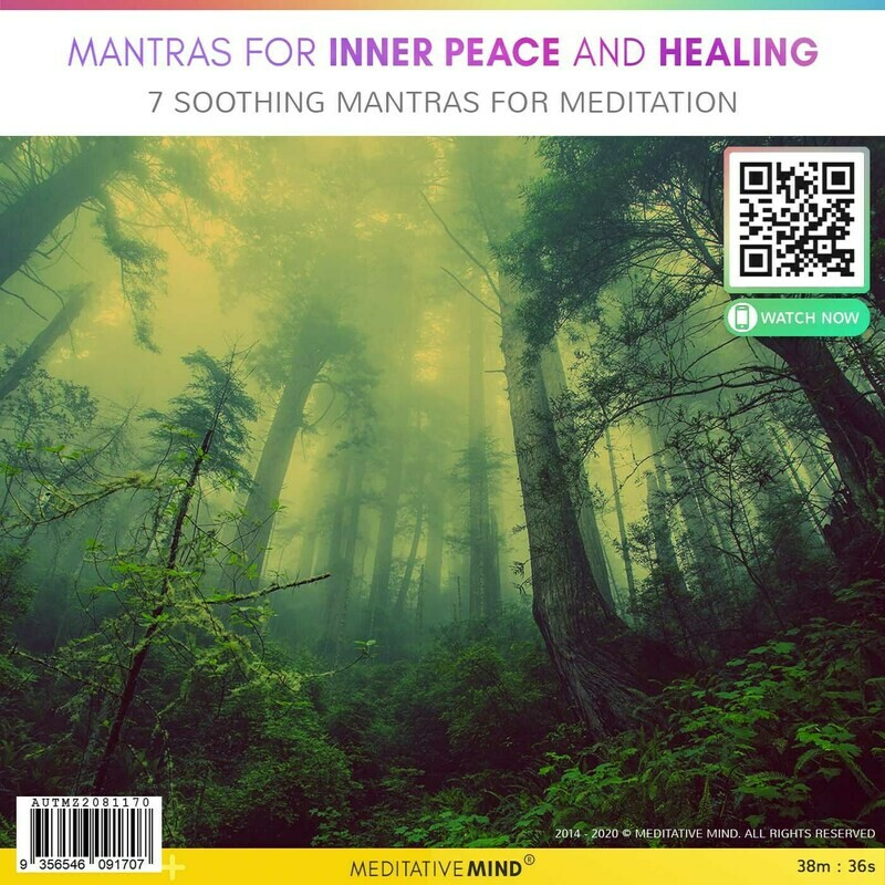 Mantras for Inner Peace and Healing - 7 Soothing Mantras for Meditation