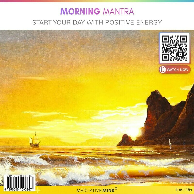 Morning Mantra - Start your Day with Positive Energy