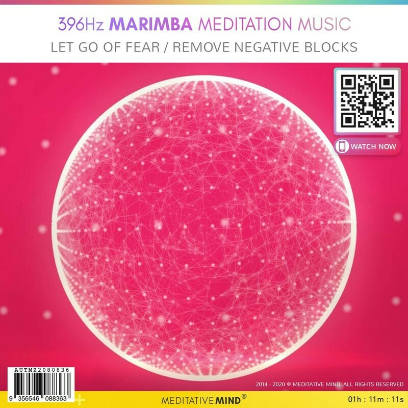 396Hz Marimba Meditation Music - Let Go Of Fear & Remove Negative Blocks