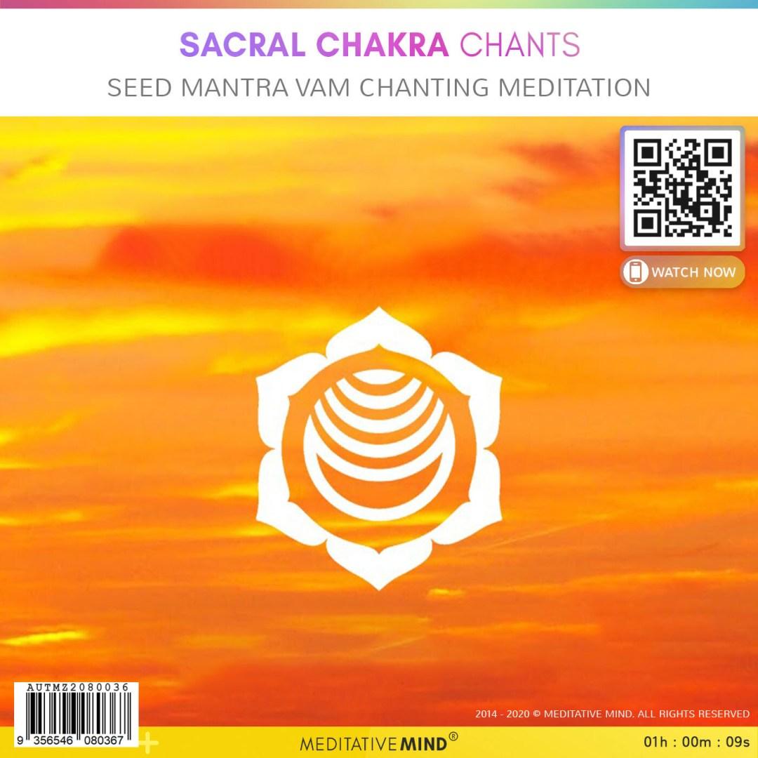 Sacral Chakra Chants - Seed Mantra VAM Chanting Meditation