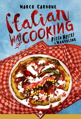 Italian Way of Cooking - Pizza, Mostri e Mandolino