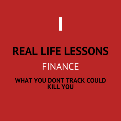 I. What you don't track will kill you