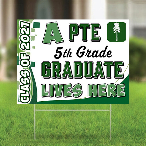 Graduation Yard Sign - Pine Trail
