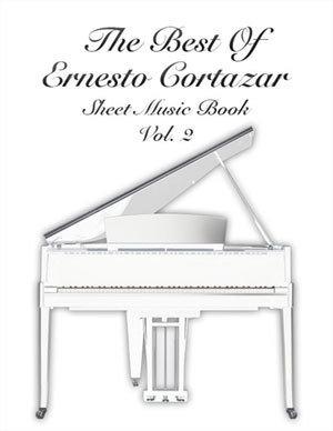 The Best Of Ernesto Cortazar Piano Sheet Music Book Vol. 2
