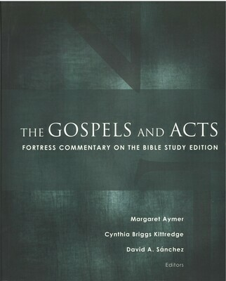 Gospels and Acts, The: Fortress Commentary on the Bible Study Edition