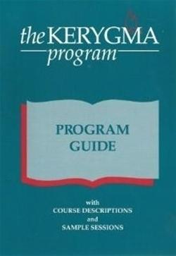 Kerygma Program, The: Program Guide