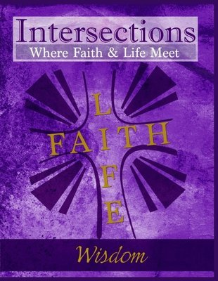 Intersections: Wisdom