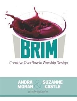Brim: Creative Overflow in Worship Design