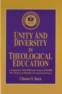 Unity and Diversity in Theological Education: An Ecumenical Mission of the Cumberland Presbyterian Church
