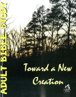 Toward a New Creation