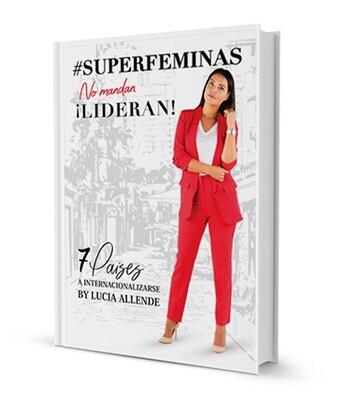#SUPERFÉMINAS... no mandan, ¡lideran!