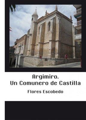 Argimiro. Un Comunero de Castilla